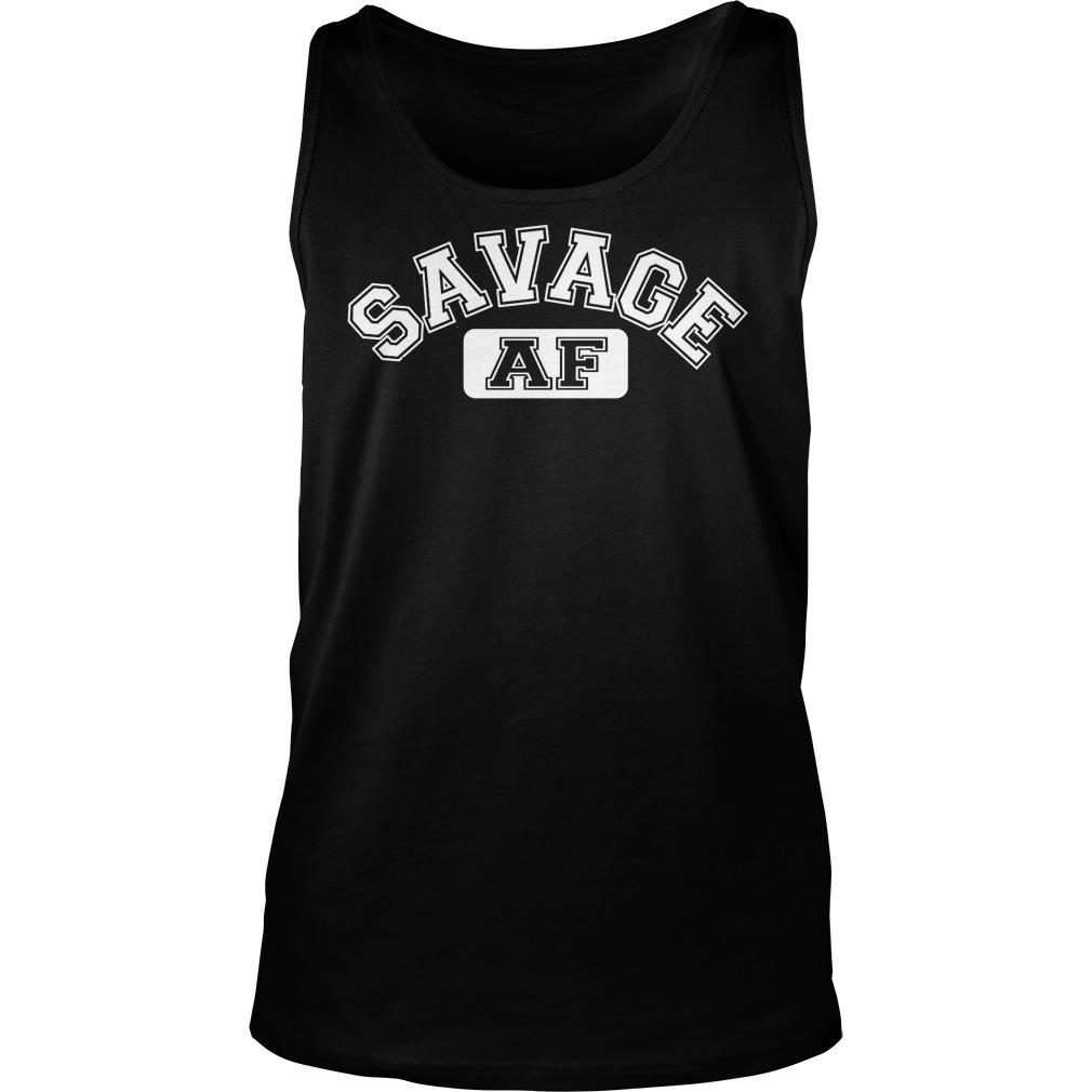 Savage AF tank top