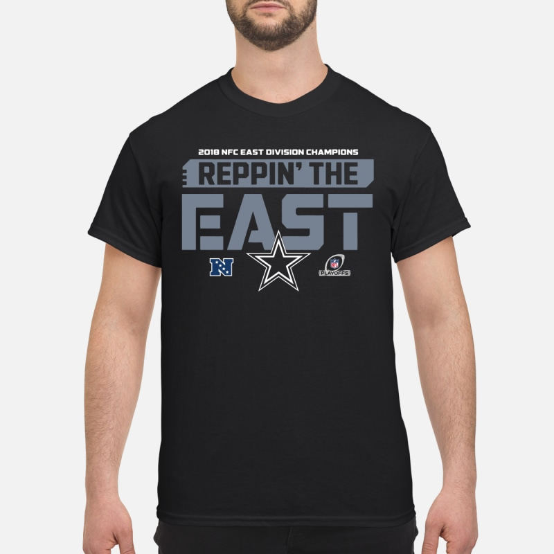 Dallas Cowboys 2018 NFC East Division Champions Reppin' The East shirt