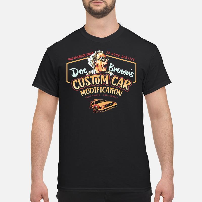 Doc Brown's Custom car modification 1640 riverside drive 24 hour service hill shirt